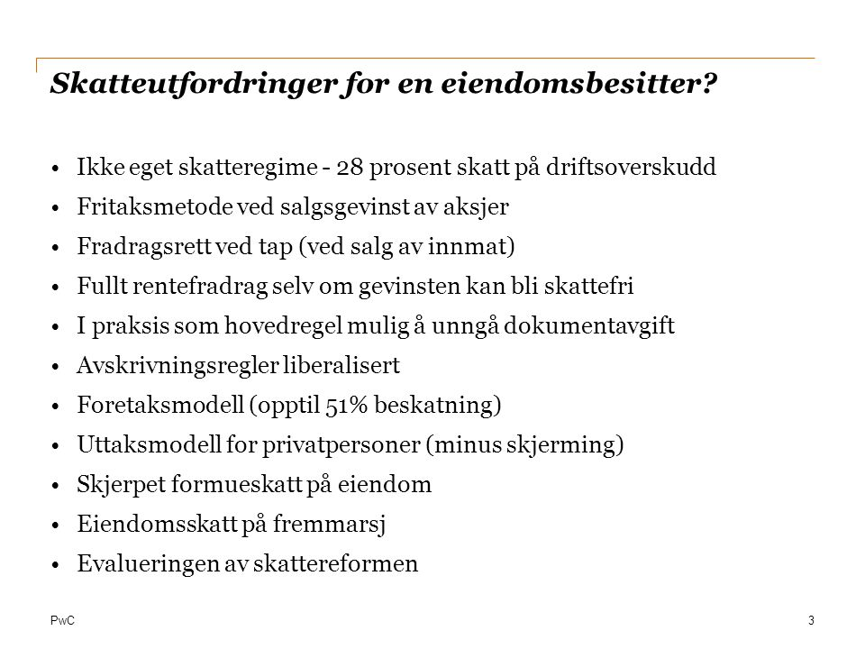 Skatteutfordringer for en eiendomsbesitter