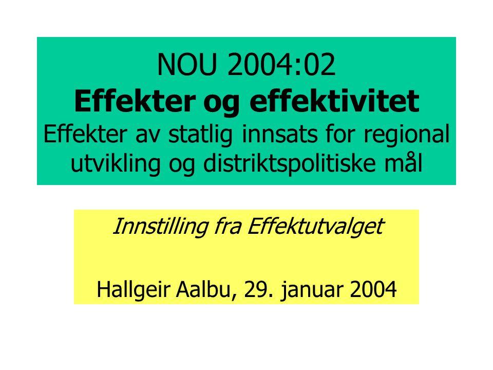 Innstilling fra Effektutvalget Hallgeir Aalbu, 29. januar 2004