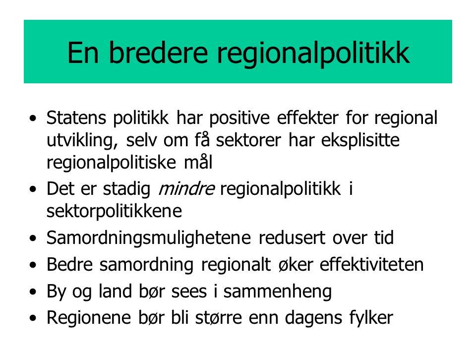 En bredere regionalpolitikk