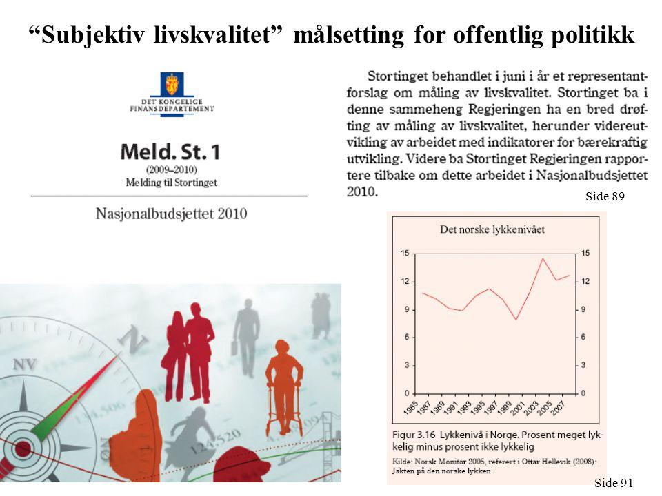 Subjektiv livskvalitet målsetting for offentlig politikk