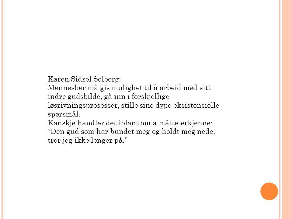 Karen Sidsel Solberg: