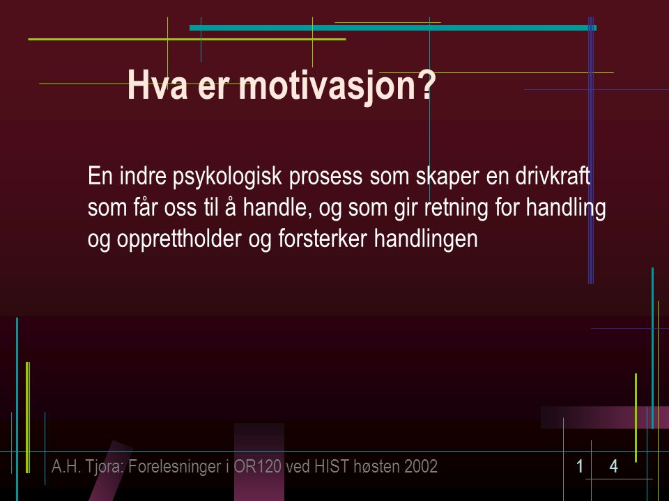 Hva er motivasjon