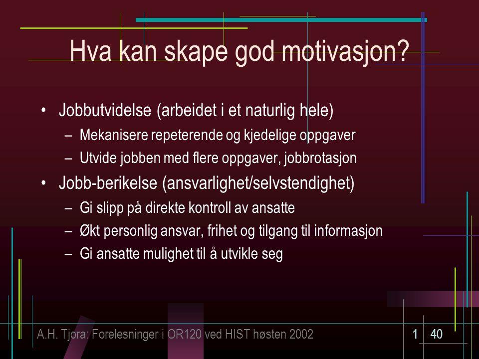 Hva kan skape god motivasjon