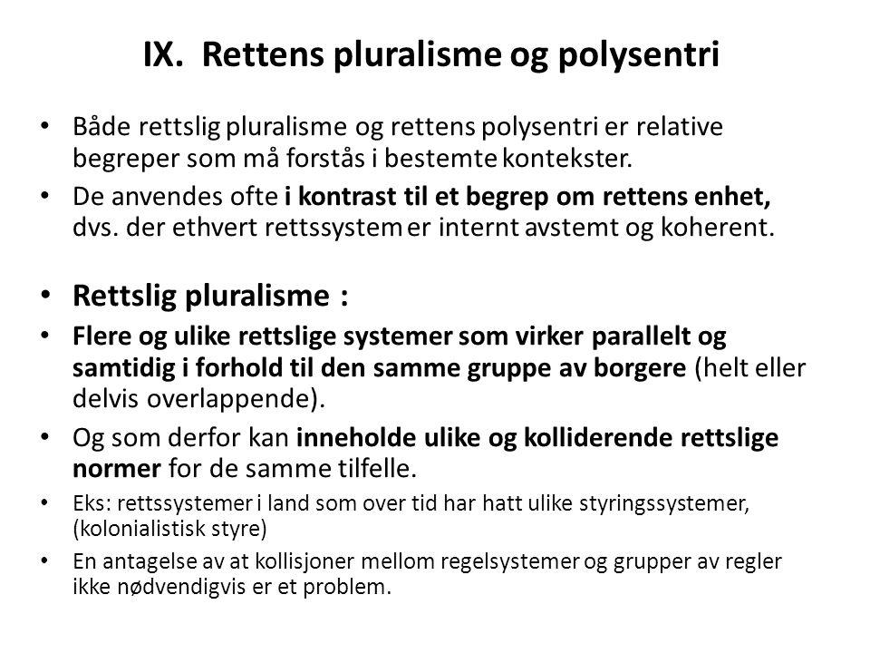 IX. Rettens pluralisme og polysentri