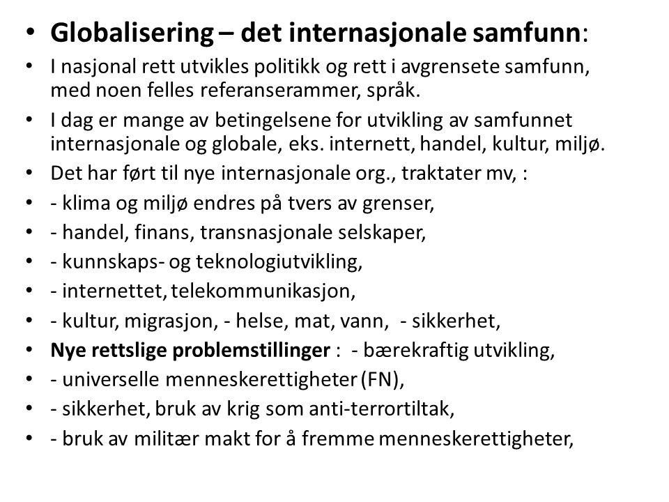 Globalisering – det internasjonale samfunn: