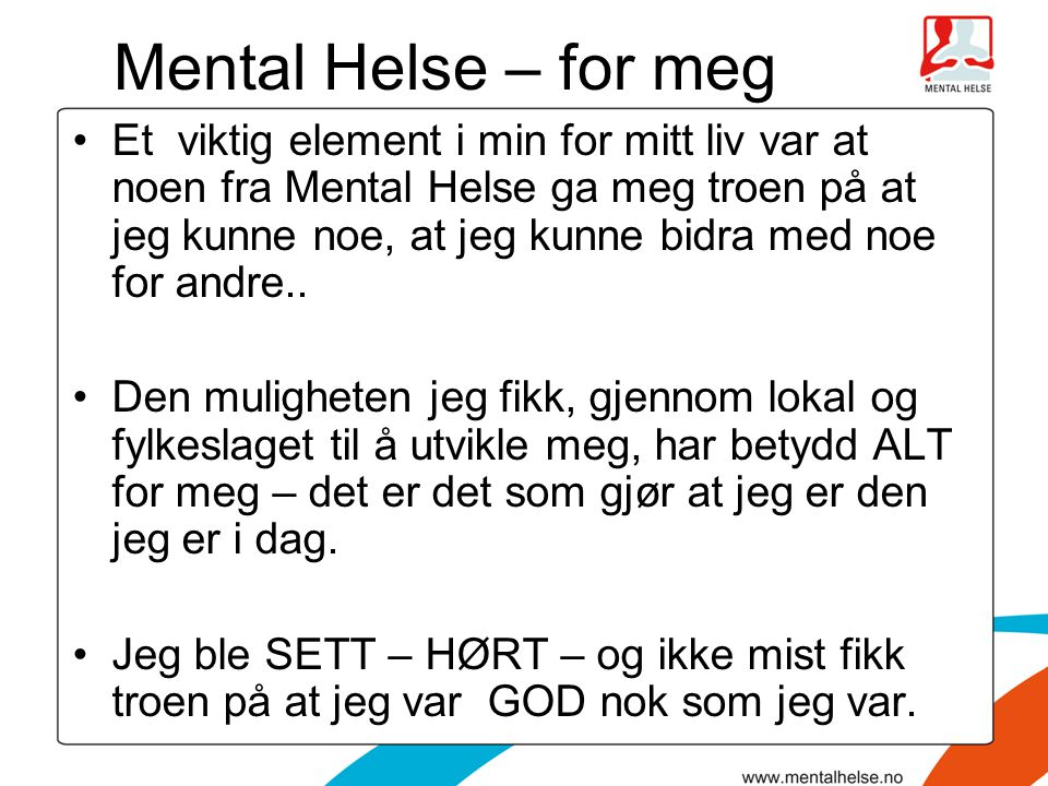 Mental Helse – for meg