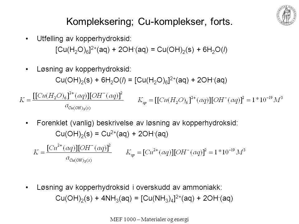 Kompleksering; Cu-komplekser, forts.
