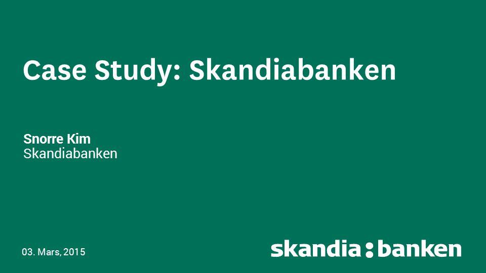 Case Study: Skandiabanken