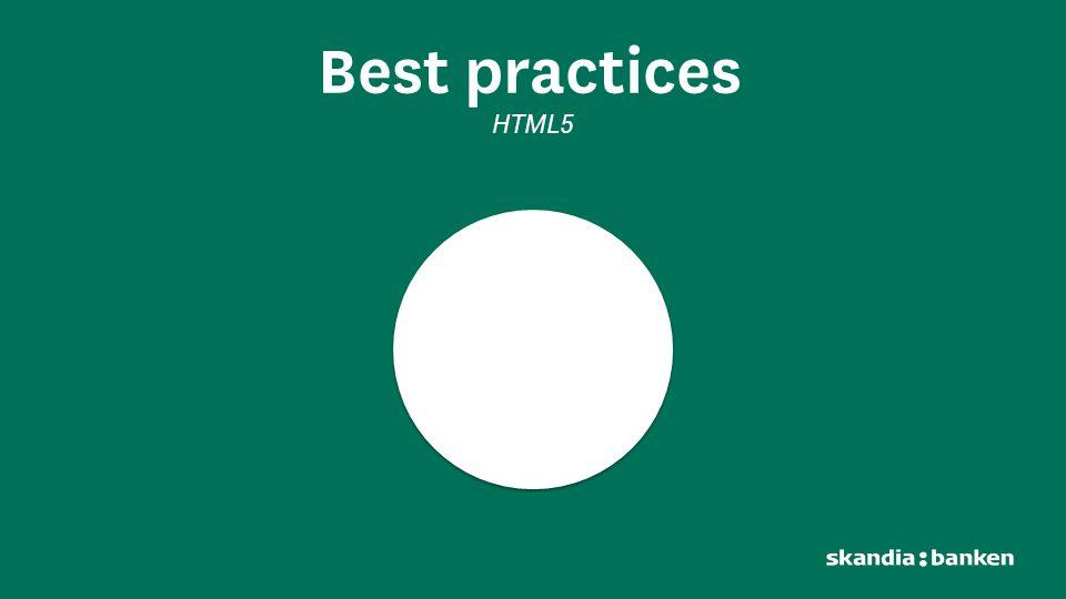 Best practices HTML5. Når vi først fikk Funka til å gå igjennom sidene våre så fant de naturlig nok veldig mye som måtte bli fikset.