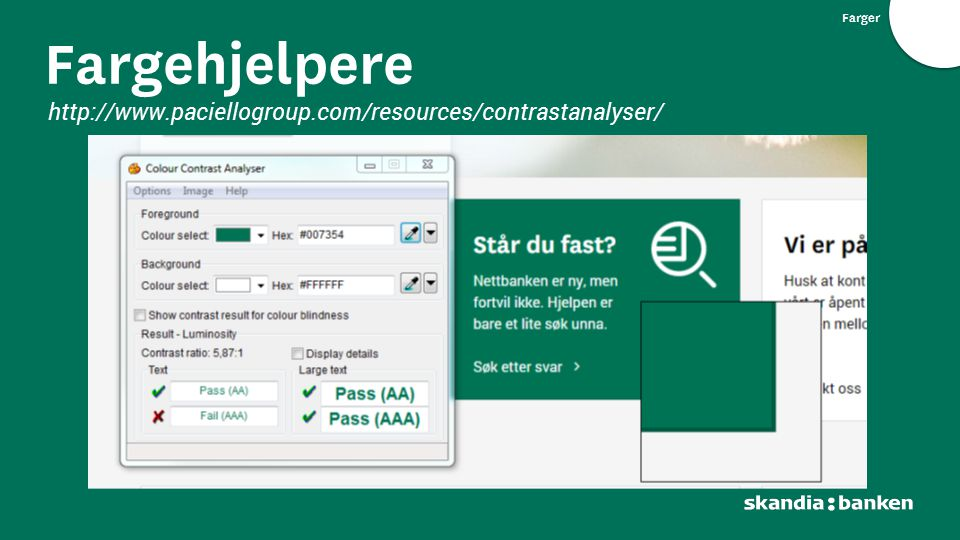 Fargehjelpere http://www.paciellogroup.com/resources/contrastanalyser/