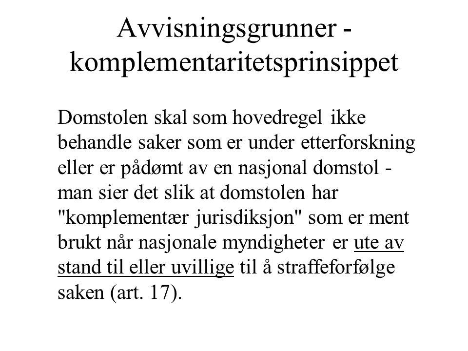 Avvisningsgrunner - komplementaritetsprinsippet