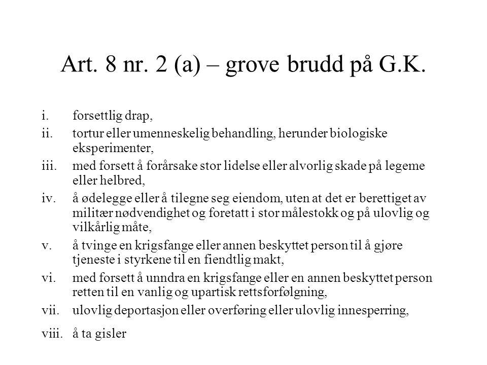 Art. 8 nr. 2 (a) – grove brudd på G.K.