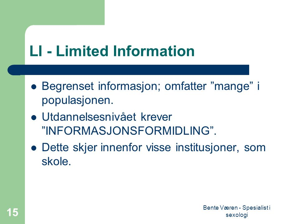 LI - Limited Information