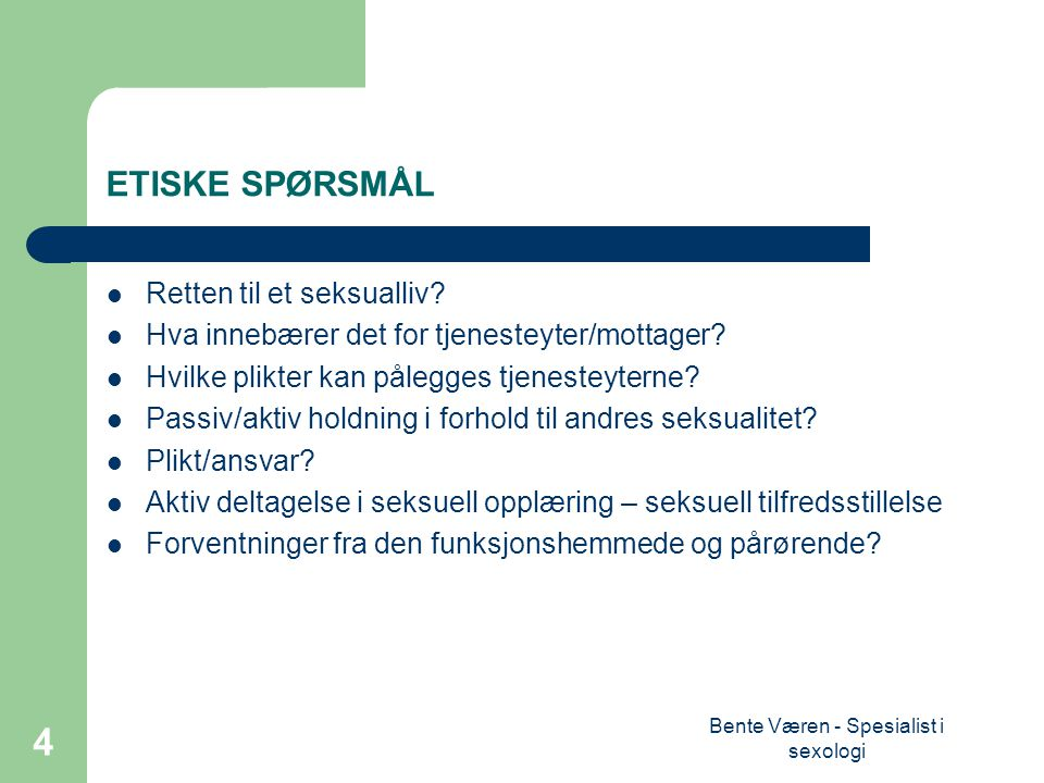 Bente Væren - Spesialist i sexologi