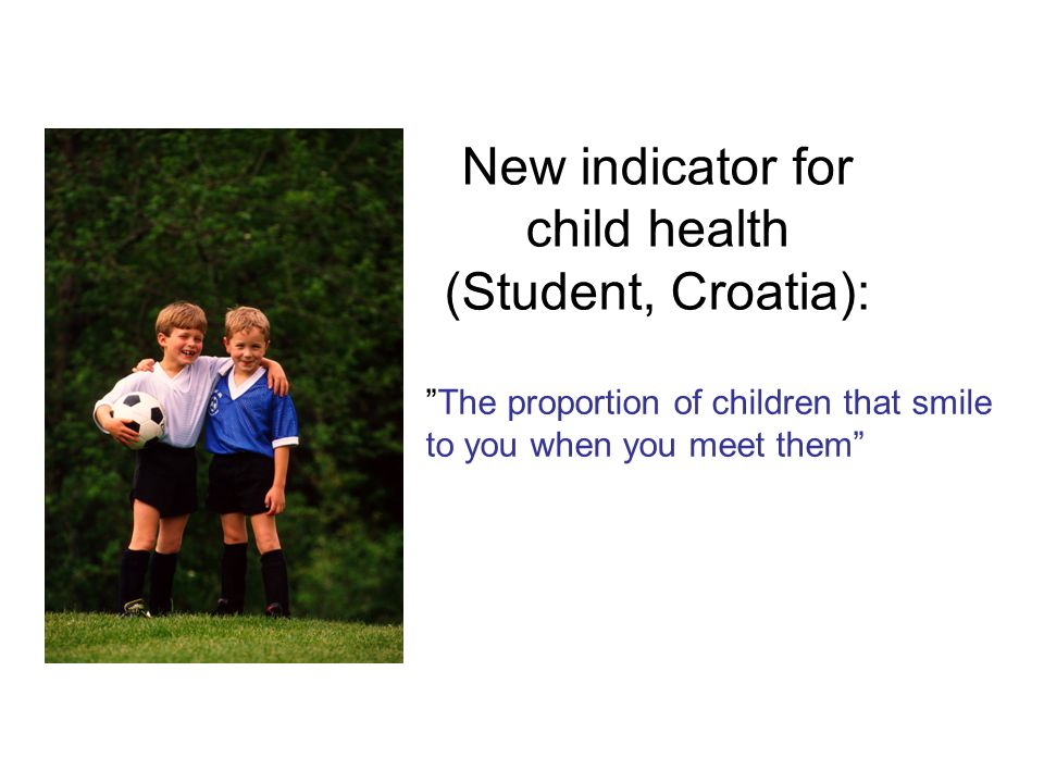 New indicator for child health (Student, Croatia):