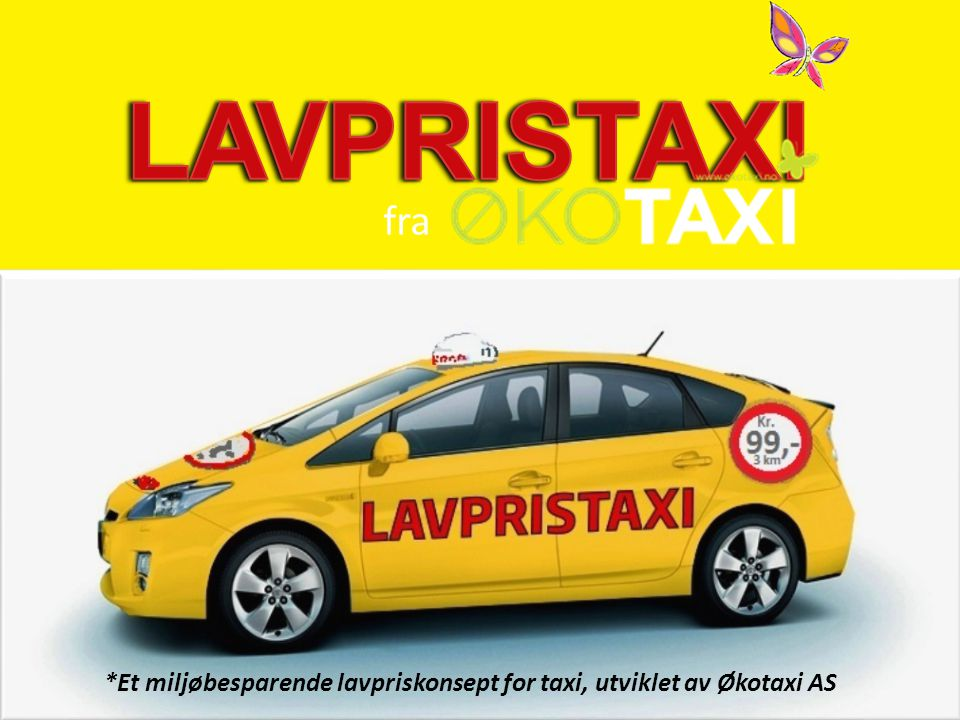 LAVPRISTAXI fra *Et miljøbesparende lavpriskonsept for taxi, utviklet av Økotaxi AS