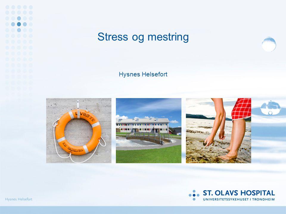 Stress og mestring Hysnes Helsefort