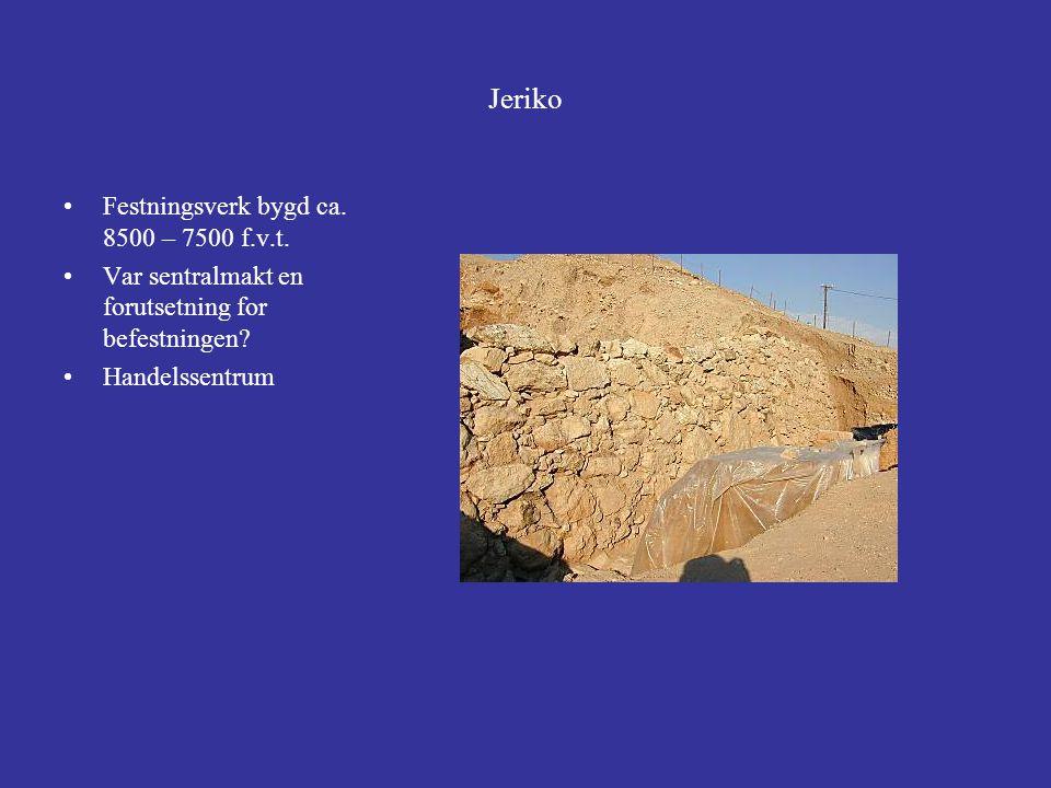 Jeriko Festningsverk bygd ca. 8500 – 7500 f.v.t.