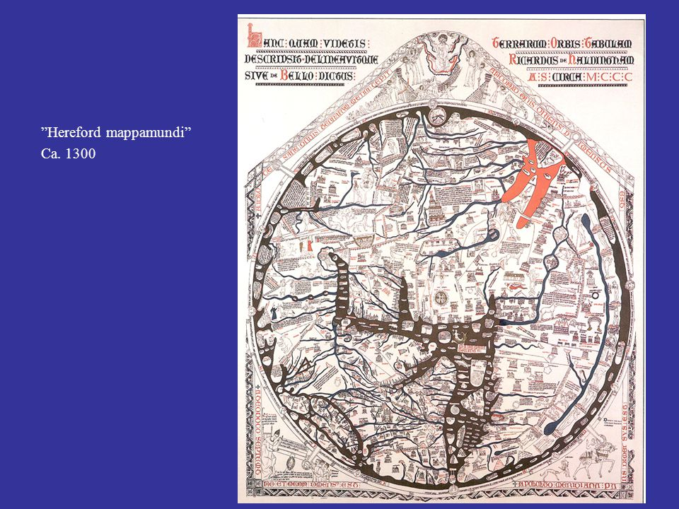 Hereford mappamundi Ca. 1300
