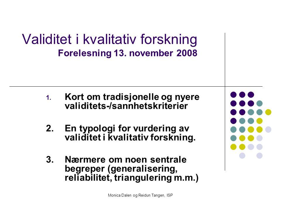 Validitet i kvalitativ forskning Forelesning 13. november 2008