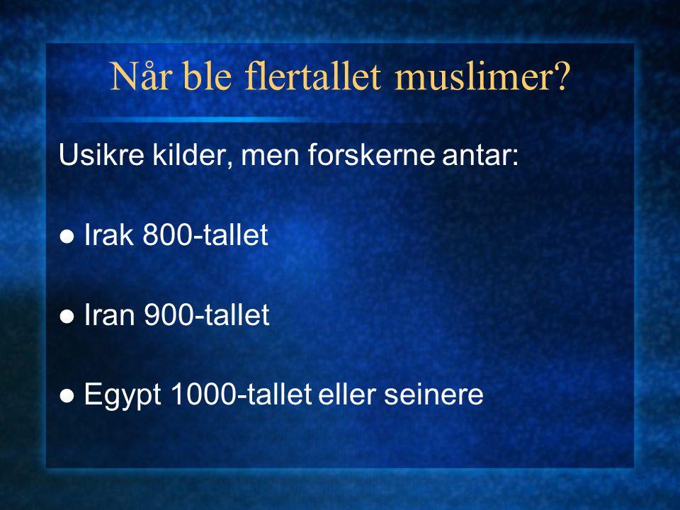 Når ble flertallet muslimer