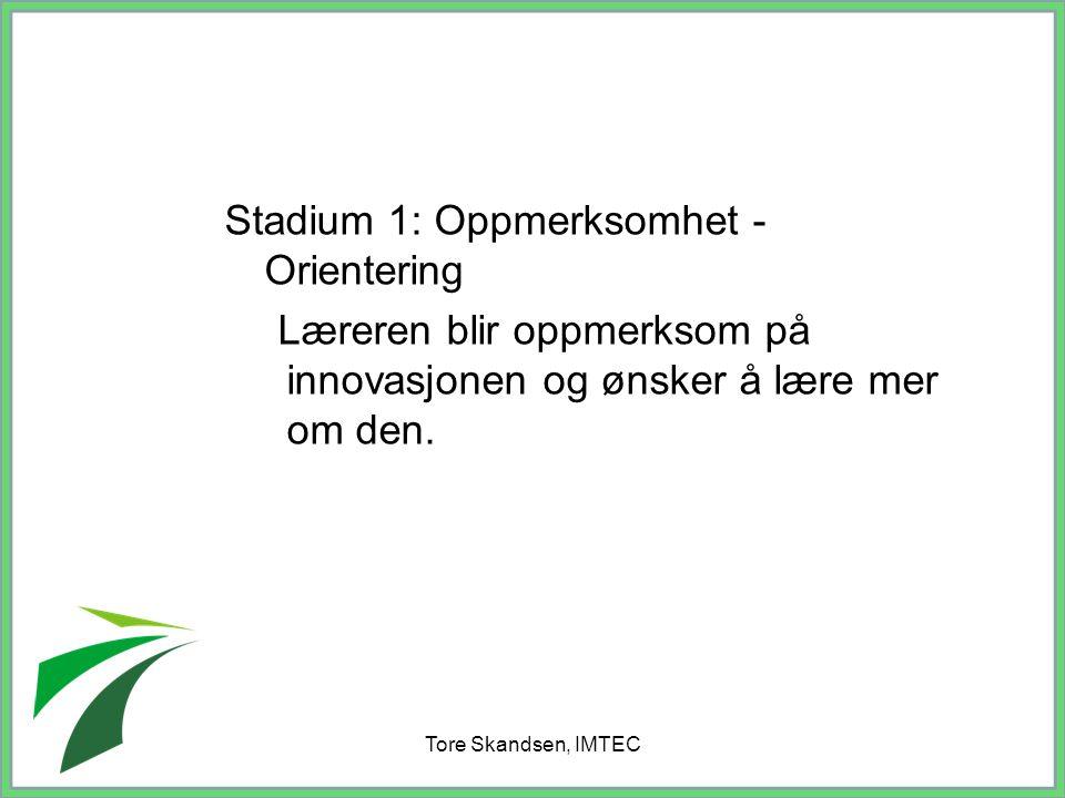 Stadium 1: Oppmerksomhet - Orientering