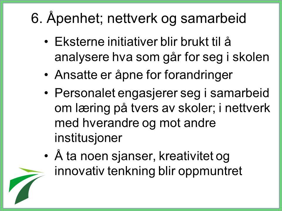 6. Åpenhet; nettverk og samarbeid