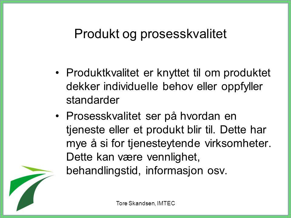 Produkt og prosesskvalitet