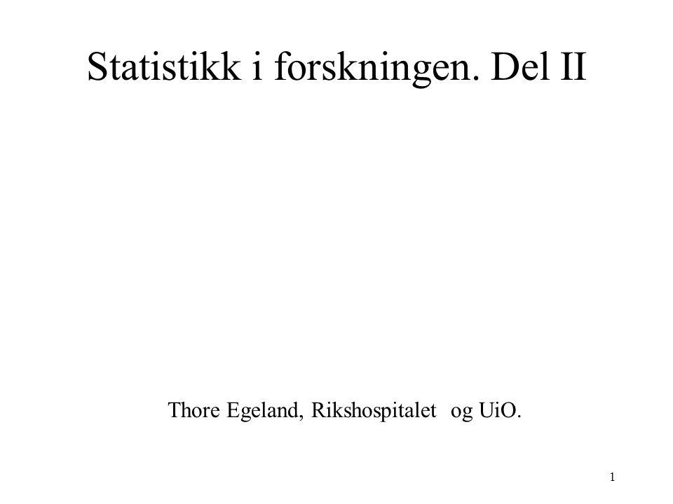 Statistikk i forskningen. Del II