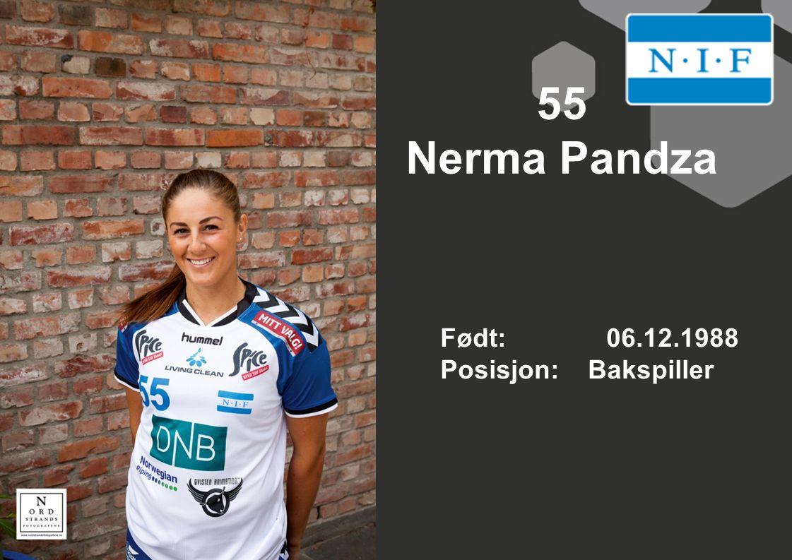 55 Nerma Pandza Født: 06.12.1988 Posisjon: Bakspiller