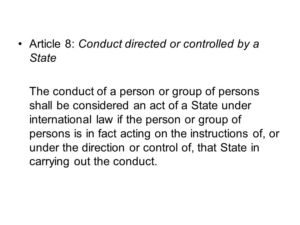 Article 8: Conduct directed or controlled by a State