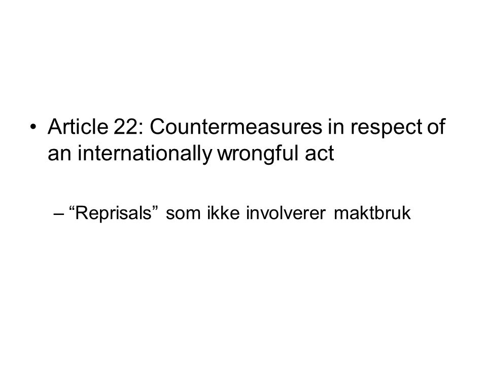 Article 22: Countermeasures in respect of an internationally wrongful act