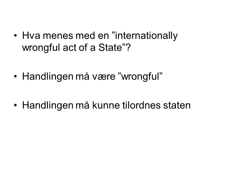 Hva menes med en internationally wrongful act of a State