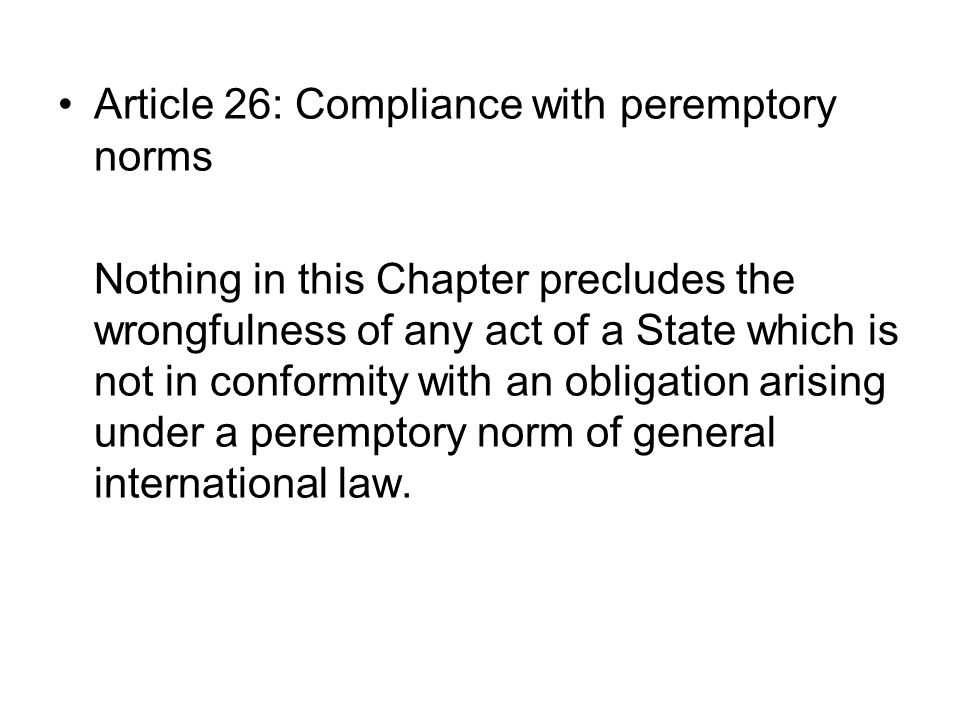 Article 26: Compliance with peremptory norms