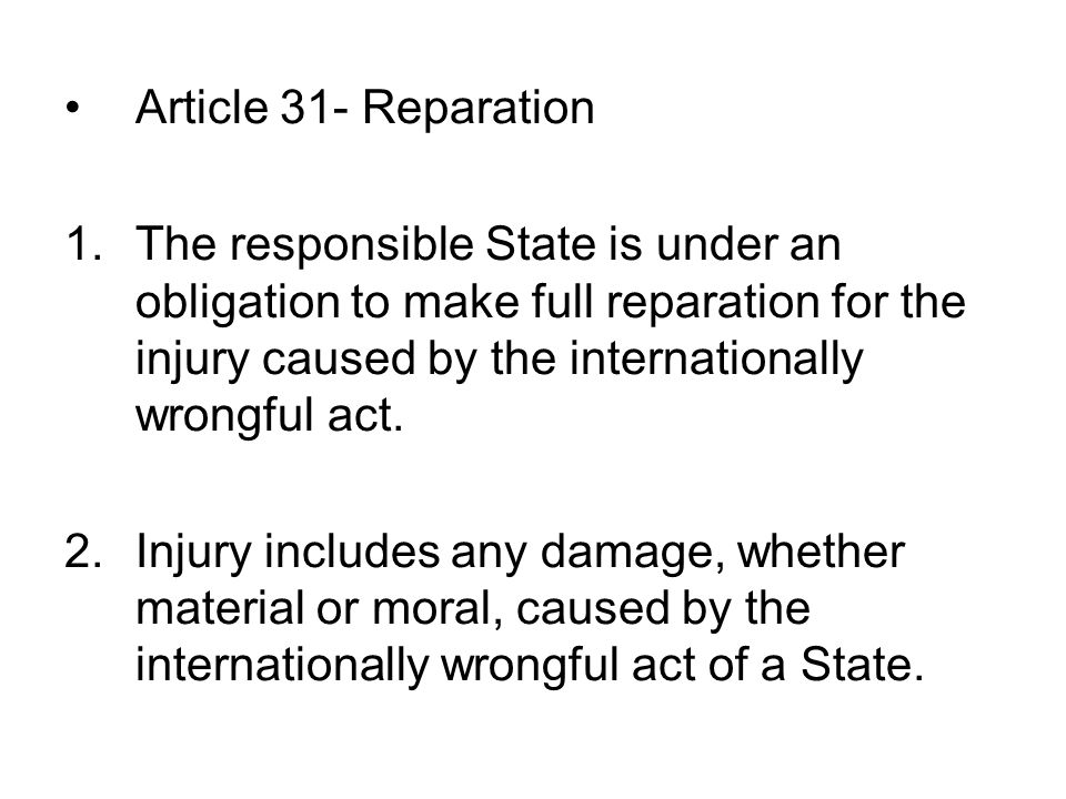 Article 31- Reparation