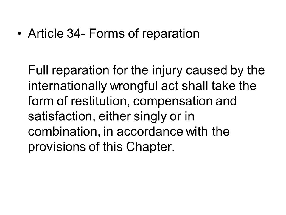 Article 34- Forms of reparation