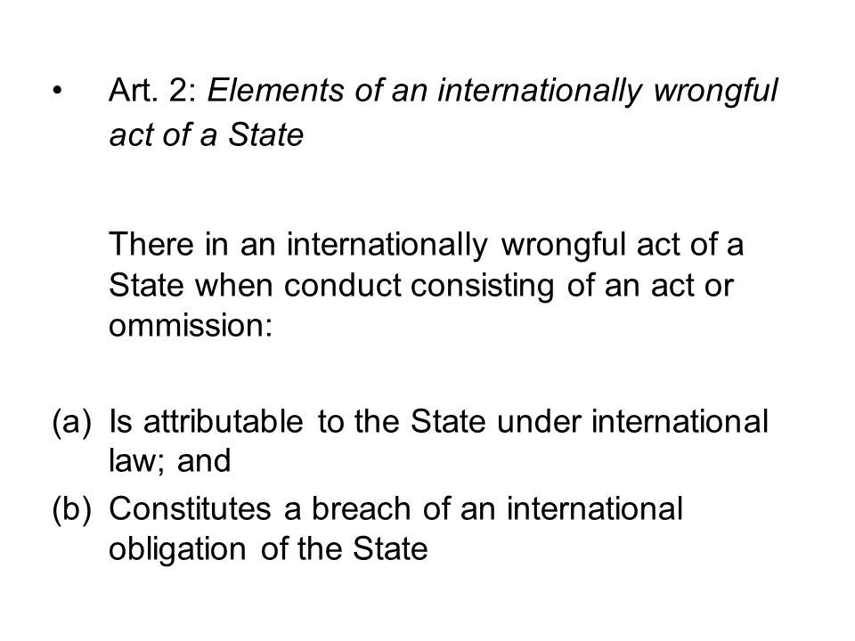 Art. 2: Elements of an internationally wrongful act of a State