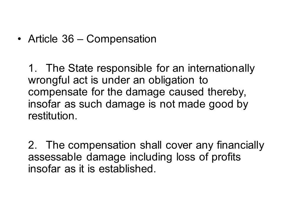 Article 36 – Compensation