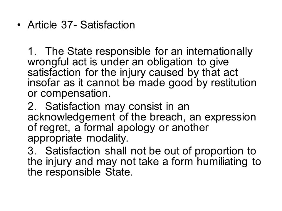 Article 37- Satisfaction