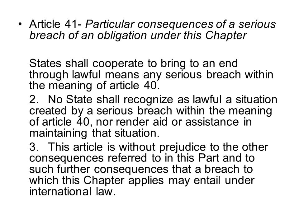 Article 41- Particular consequences of a serious breach of an obligation under this Chapter