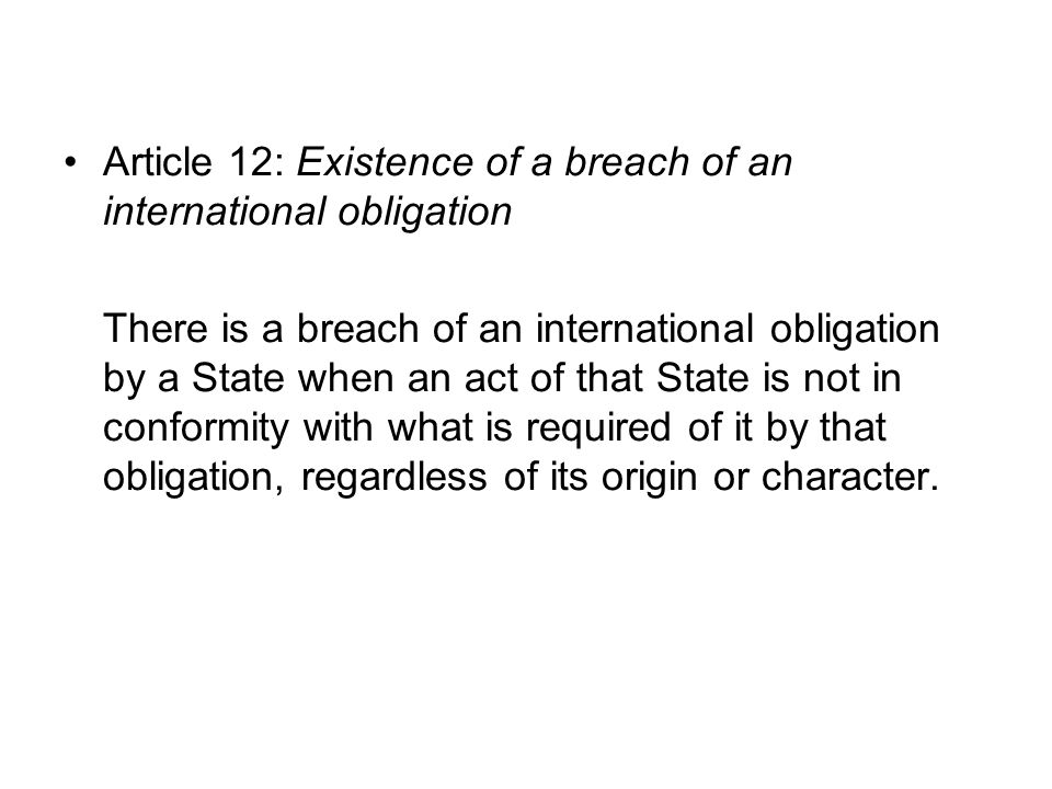 Article 12: Existence of a breach of an international obligation