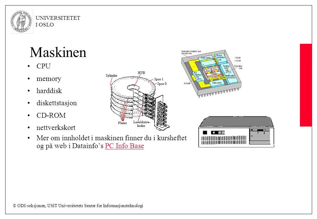 Maskinen CPU memory harddisk diskettstasjon CD-ROM nettverkskort