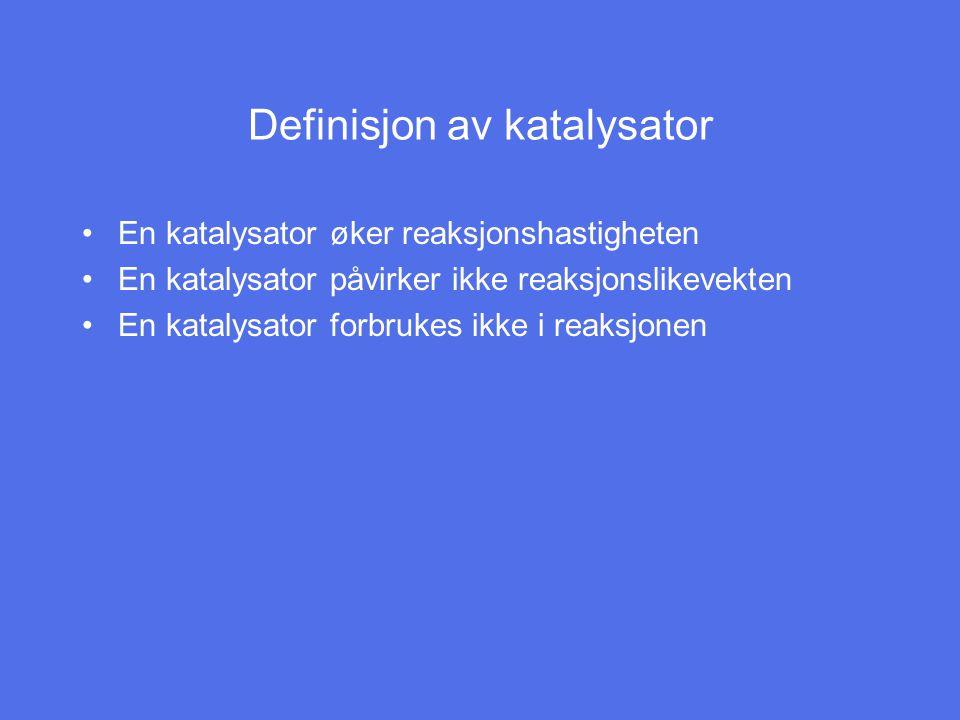 Definisjon av katalysator