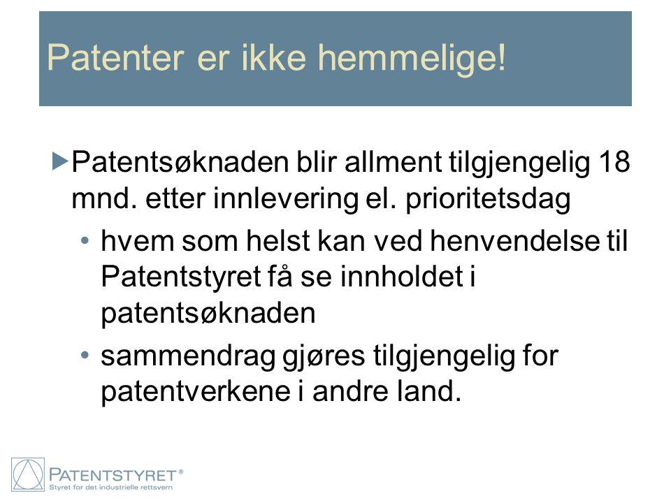Patenter er ikke hemmelige!