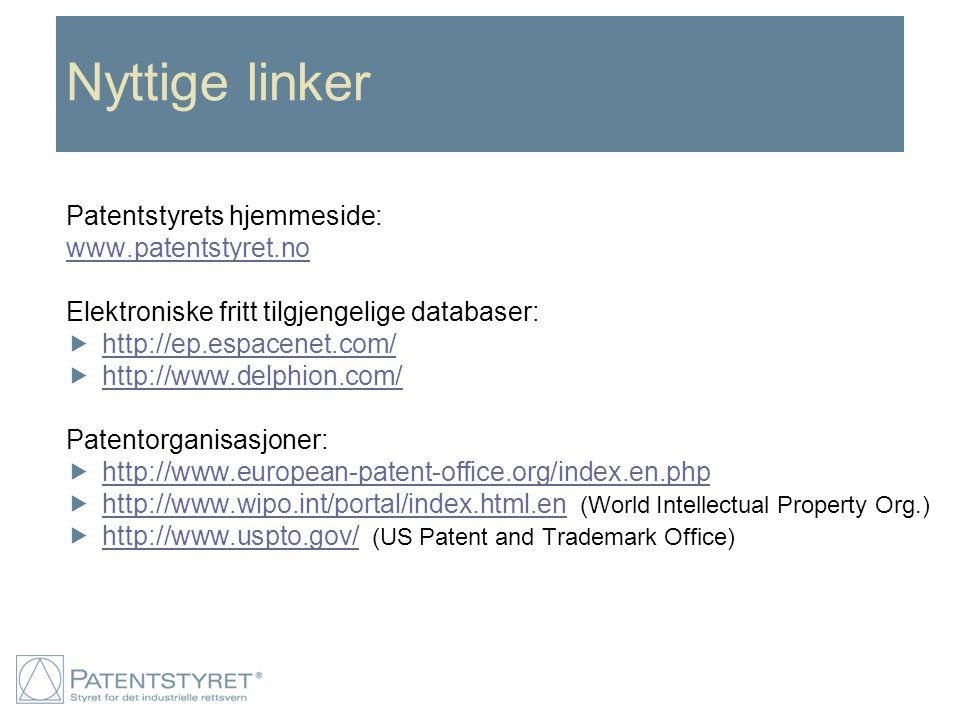 Nyttige linker Patentstyrets hjemmeside: www.patentstyret.no