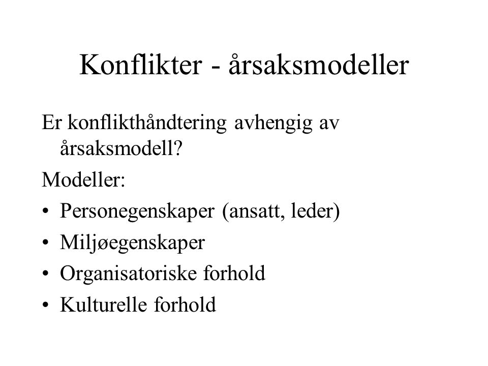 Konflikter - årsaksmodeller