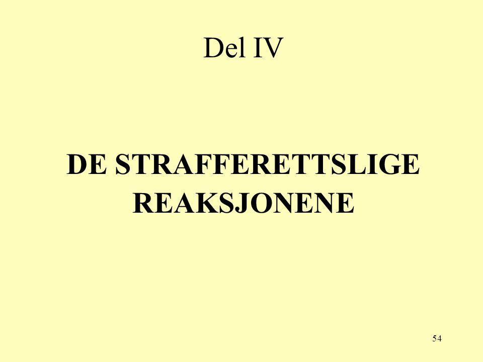DE STRAFFERETTSLIGE REAKSJONENE