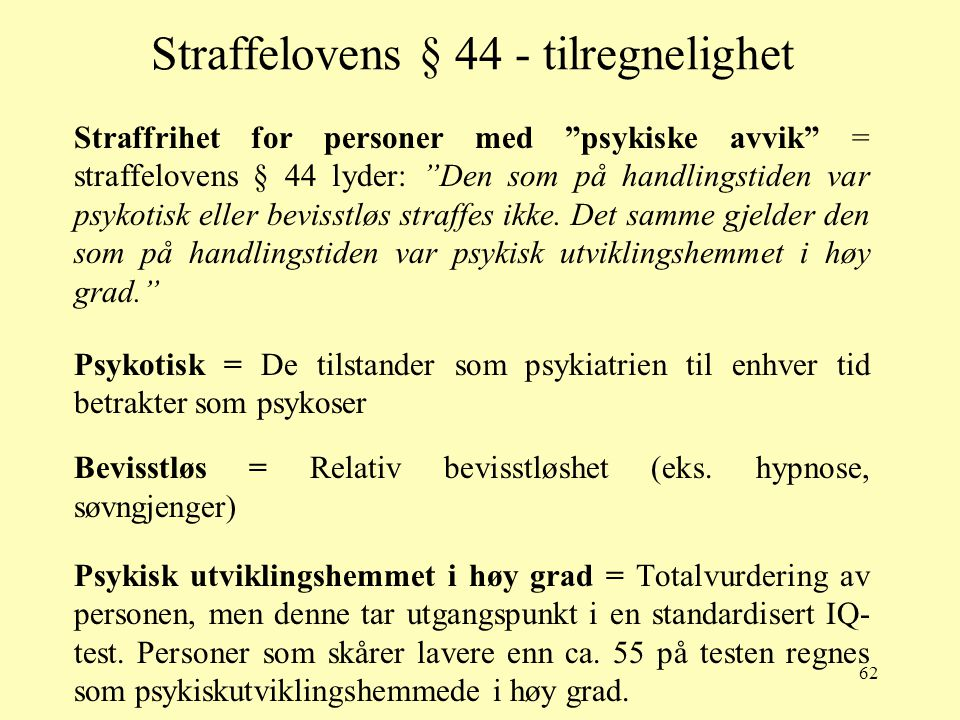 Straffelovens § 44 - tilregnelighet