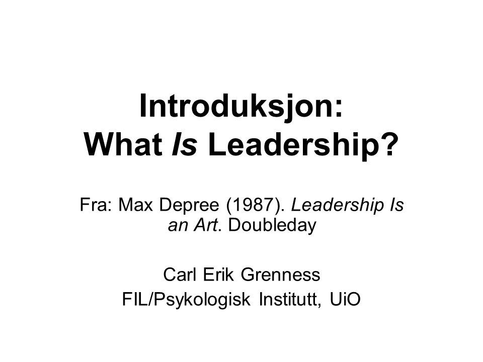 Introduksjon: What Is Leadership