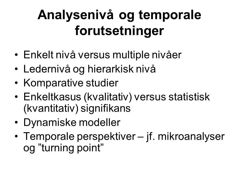 Analysenivå og temporale forutsetninger